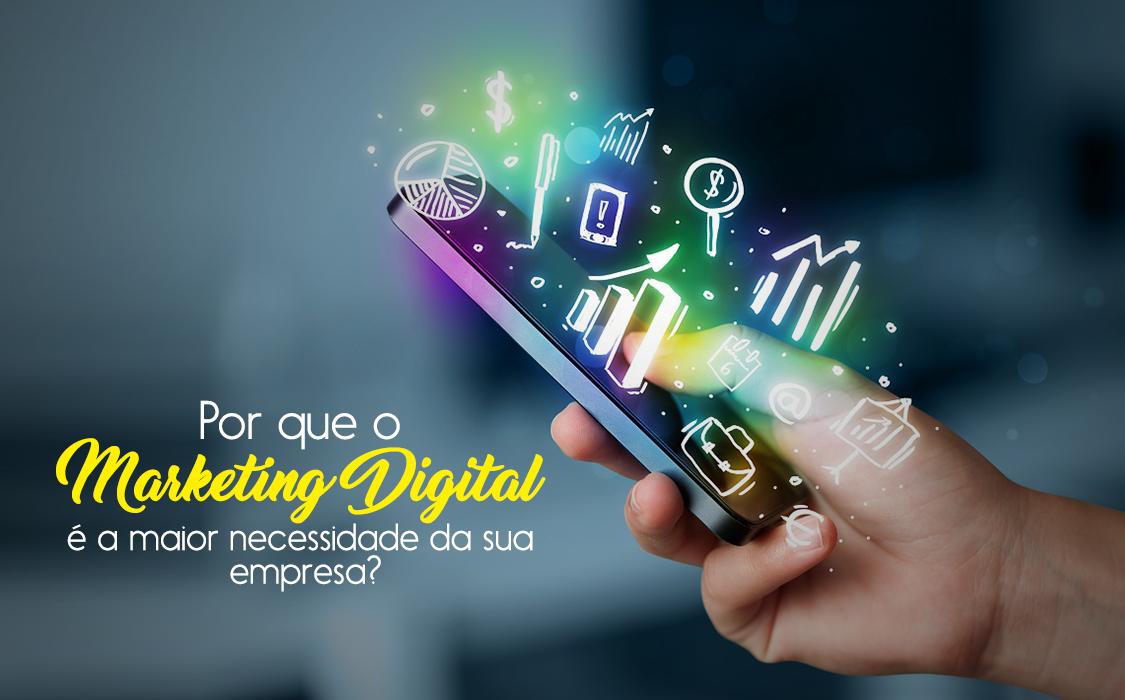 Por que o Marketing Digital e importante para a sua empresa - Appta Marketing Digital