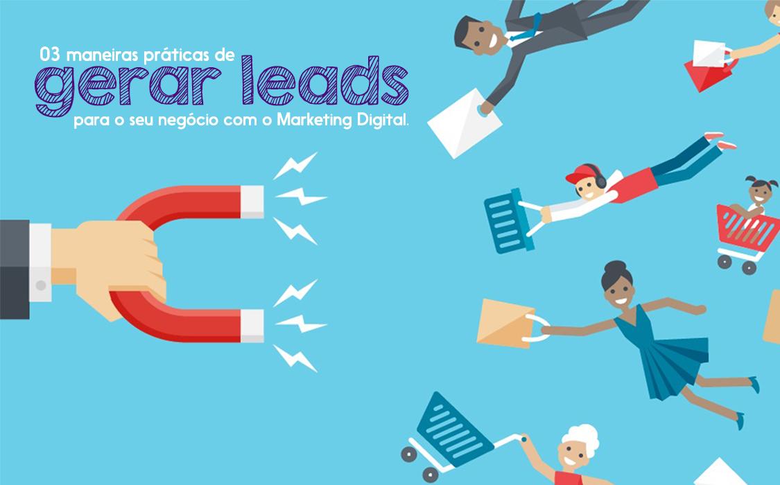 Gerar Leads com o Marketing Digital