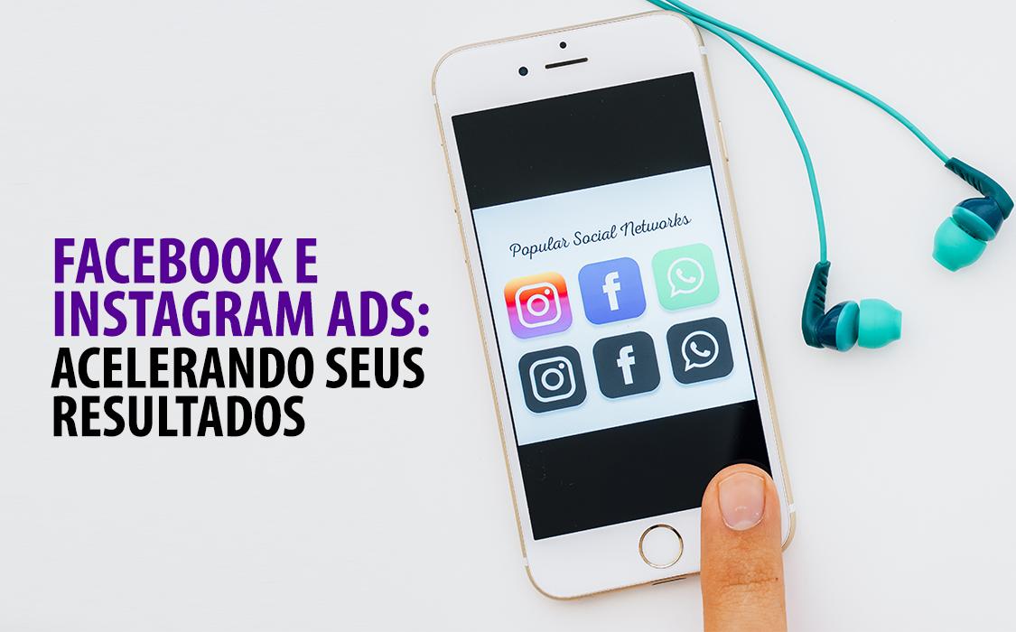 Anúncio no Facebook e no Instagram funcionam mesmo? Será que vale a pena o investimento? Confira as dicas a seguir e saiba como usar esse recurso para acelerar seus resultados.