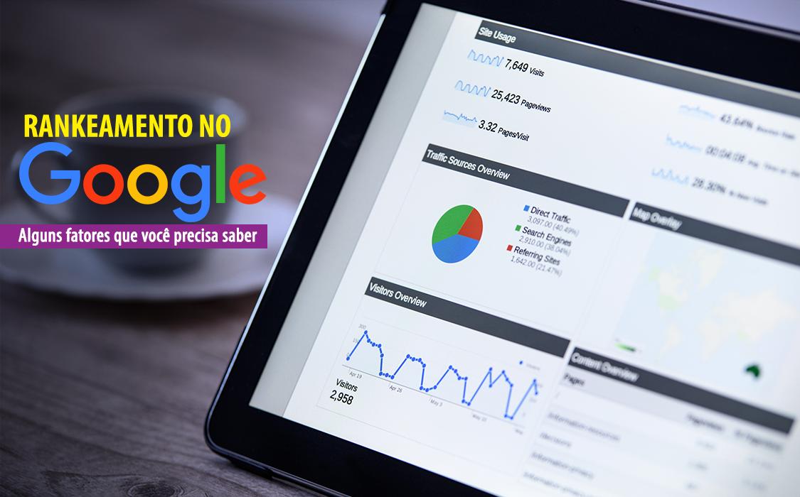 O Google entrega o resultado das buscas de forma inteligente e, para se destacar, é preciso conhecer os fatores que influenciam no ranqueamento no Google.