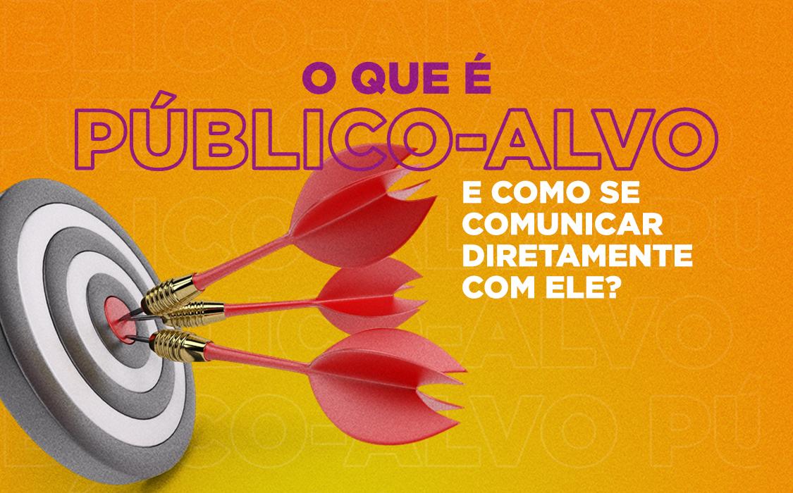 Appta-Blog-O-que-é-público-alvo-e-como-se-comunicar-diretamente-com-ele